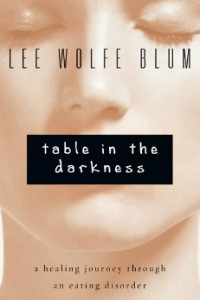 Table In the Darkness     By Lee Wolfe Blum