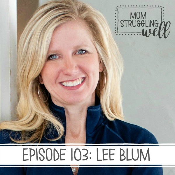 Mom Struggling Well Podcast
