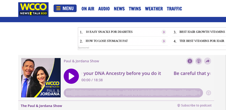 https://wccoradio.radio.com/media/audio-channel/be-careful-that-you-really-wanna-know-your-dna-ancestry-before-you-do-it?fbclid=IwAR0Z7euPByUJ5MrVmng1uM2yFjUNtj2NVIZpPRIQ8N5Wl0ANQ2Mkye14Zg8